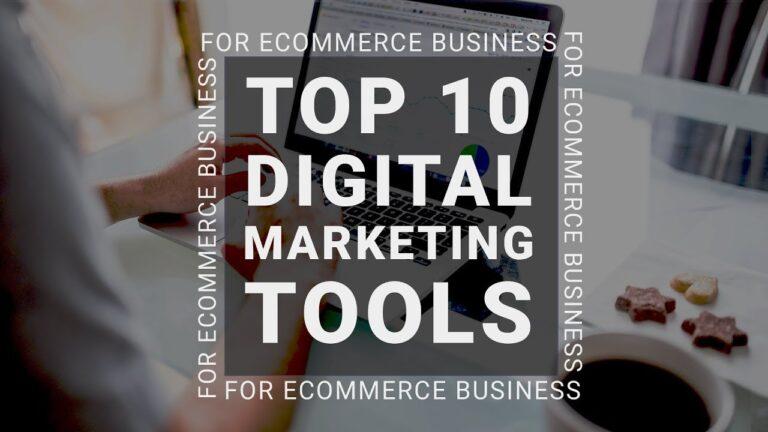 eCommerce Top 10 Best Digital Marketing Tools